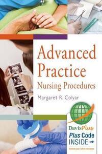 Advanced Practice Nursing Procedures - Margaret R. Colyar - cover