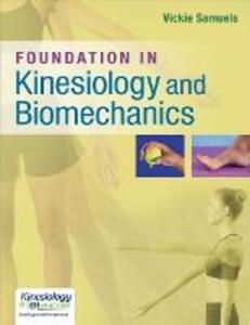 Foundation in Kinesiology & Biomechanics - Samuels - cover