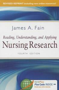 Reading, Understanding, and Applying Nursing Research - James A Fain - cover