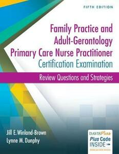 Adult-Gerontology and Family Nurse Practitioner Certification Examination, 5e - Winland-Brown,Dunphy - cover
