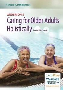 Caring for Older Adults Holistically 6e - Tamara R. Dahlkemper - cover