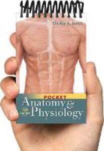 Pocket Anatomy and Physiology 3e - Shirley A. Jones - cover