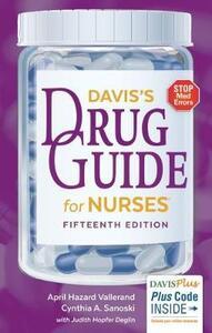 Davis'S Drug Guide for Nurses 15e - April Hazard Vallerand,Cynthia Sanoski - cover