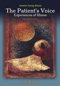 The Patient's Voice Experiences of Illness, 2nd Edition - Jeanine Young-Mason - cover