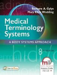 Medical Terminology Systems, 8e - Barbara A. Gylys,Mary Ellen Wedding - cover