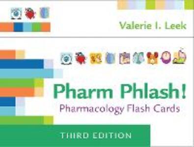 Pharm Phlash: Pharmacology Flash Cards 3e - Leek - cover