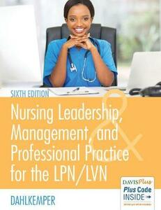Nursing Leadership, Management and Professional Practice for the Lpn/Lvn, 6e - Tamara R. Dahlkemper - cover