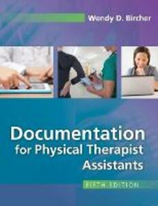 Documentation for Physical Therapist Assistants 5e - Bircher - cover