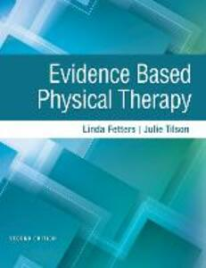 Evidence Based Physical Therapy - Linda Fetters,Julie Tilson - cover