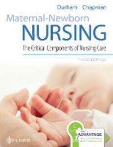 Maternal-Newborn Nursing: The Critical Components of Nursing Care - Roberta Durham,Linda Chapman - cover