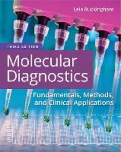 Molecular Diagnostics: Fundamentals, Methods and Clinical Applications - Lela Buckingham - cover