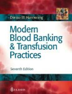 Modern Blood Banking & Transfusion Practices - Denise M. Harmening - cover