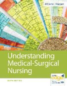 Understanding Medical-Surgical Nursing - Linda S. Williams,Paula D. Hopper - cover