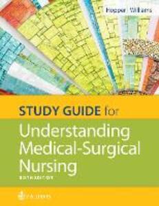 Study Guide for Understanding Medical Surgical Nursing - Paula D. Hopper,Linda S. Williams - cover