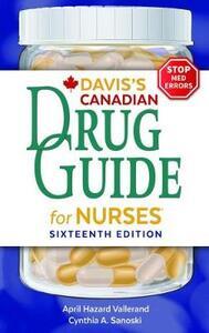 Davis's Drug Guide for Nurses Canadian Version - April Hazard Vallerand,Cynthia A Sanoski - cover