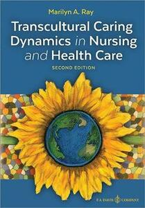 Transcultural Caring Dynamics in Nursing and Health Care - Marilyn A. Ray - cover
