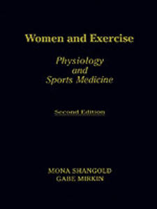 Women and Exercise: Physiology and Sports Medicine - cover
