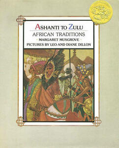 Ashanti to Zulu: African Traditions - Margaret Musgrove - cover