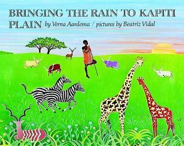 Aardema & Vidal : Bringing the Rain to Kapiti Plain (Hbk) - Verna Aardema - cover