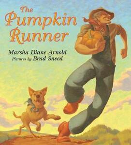 The Pumpkin Runner - Marsha Diane Arnold - cover