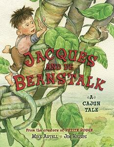 Jacques and de Beanstalk - Mike Artell - cover