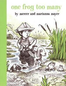 One Frog Too Many - Mercer Mayer,Marianna Mayer - cover