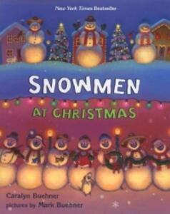 Snowmen at Christmas - Caralyn Buehner - cover