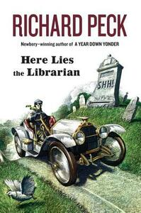 Here Lies the Librarian - Richard Peck - cover