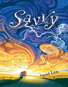 Savvy - Ingrid Law - cover