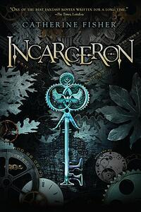 Incarceron - Catherine Fisher - cover