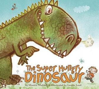 The Super Hungry Dinosaur - Martin Waddell - cover