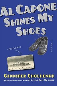 Al Capone Shines My Shoes - Gennifer Choldenko - cover