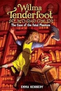 The Case of the Fatal Phantom - Emma Kennedy - cover
