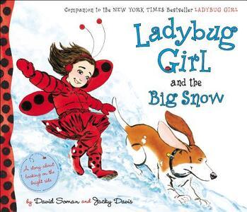 Ladybug Girl and the Big Snow - Jacky Davis - cover