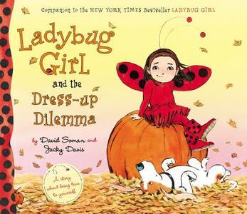Ladybug Girl and the Dress-Up Dilemma - Jacky Davis - cover