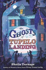 The Ghosts of Tupelo Landing - Turnage Sheila - cover