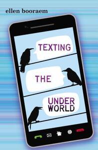 Texting the Underworld - Ellen Booraem - cover