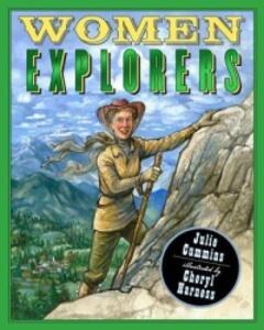 Women Explorers: Perils, Pistols, and Petticoats - Julie Cummins - cover