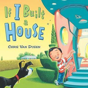 If I Built a House - Chris Van Dusen - cover