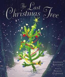 The Last Christmas Tree - Stephen Krensky - cover