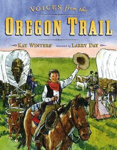 Voices from the Oregon Trail - Kay Winters - cover