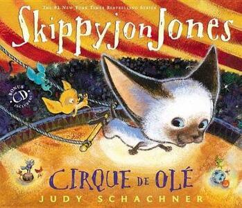 Skippyjon Jones Cirque de OLE - Judy Schachner - cover