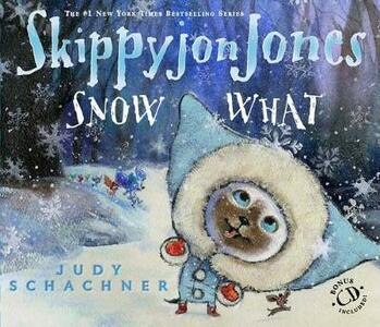 Skippyjon Jones Snow What - Judy Schachner - cover