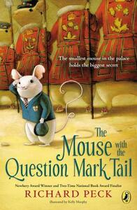 The Mouse with the Question Mark Tail - Richard Peck - cover