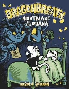 Dragonbreath #8: Nightmare of the Iguana - Ursula Vernon - cover