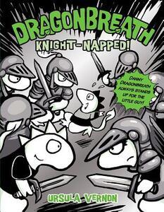 Knight-Napped!: Dragonbreath (Book 10) - Ursula Vernon - cover