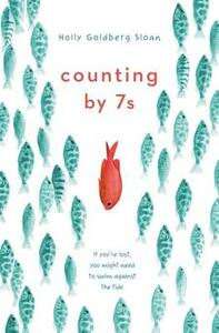 Counting by 7s - Holly Goldberg Sloan - cover