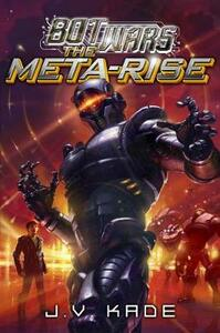 The Meta-Rise: Library Edition - J V Kade - cover