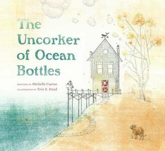 The Uncorker of Ocean Bottles - Michelle Cuevas - cover