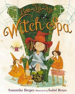 Boo-La-La Witch Spa - Samantha Berger - cover